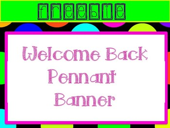 Free Welcome Back Pennant Banner, Black and Bright
