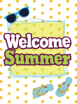 Free Welcome Summer poster