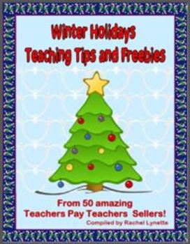 Free Winter Holidays Tips and Freebies Ebook - 50 TpT Contributors!