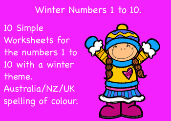 Free Winter Numbers 1 to 10 Worksheets.  Aus/NZ/UK spelling of colour.