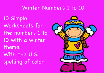 Free Winter Numbers 1 to 10 Worksheets. US spelling of color.