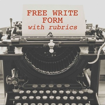 Free Write form with verb requirements and rubric