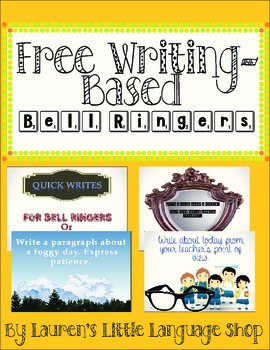 Free Writing Based Bell Ringer Prompts