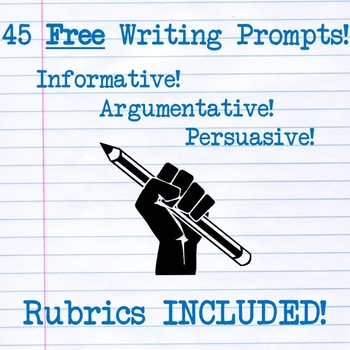 Free Writing Prompts! Informative, Argumentative, Persuasive! Rubrics INCLUDED!