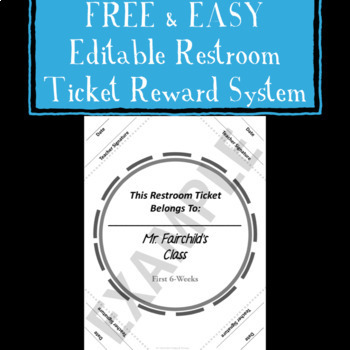 Free and Easy Editable Restroom Ticket Reward System For Any Grade Level