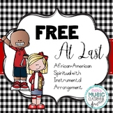 Free at Last - Folk Song/Spiritual with Orff Accompaniment