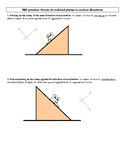 Free body diagramming (forces on inclined planes)