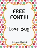 Free font download for personal and commercial use- Love Bug