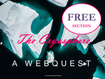 Free for Earth Science - Cryosphere Webquest Section – Part of 20 Webquest Set