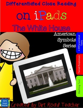 Close Reading on iPads ~ The White House