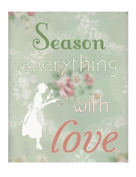 "Free printable inspirational quote ""Season Everything With Love"""