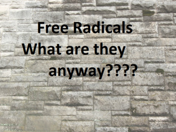 Free radicals.  What can we learn about chemistry from free radicals