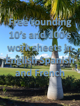Free rounding 10's and 100's worksheets in English, Spanish, and French