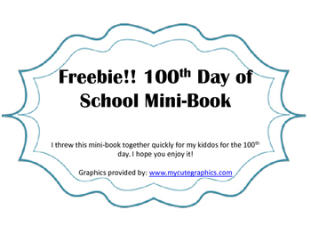 Freebie! 100th Day of School Mini-Book