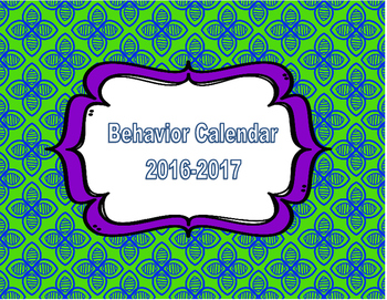 Freebie! 2016-2017 Behavior Calendar
