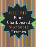 Freebie! 4 Starburst Chalkboard Frames: Commercial or Pers