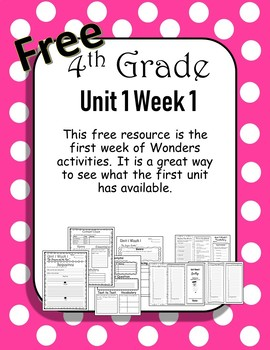 Freebie 4th Grade Wonders Unit 1 Week 1
