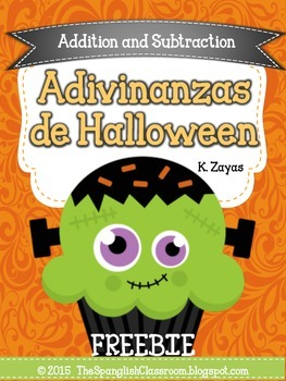 Freebie! Addition  and Subtraction Halloween Riddles in Spanish