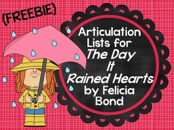 "{Freebie} Articulation Lists for ""The Day It Rained Hearts"" by Felicia Bond"