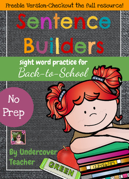 Freebie - Back to School Sight Word Sentence Builders {No Prep}