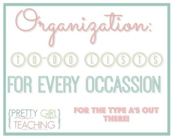 Organization: To-Do Lists for Every Occasion