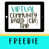 Freebie | Community Based Instruction Virtual Field Trip |
