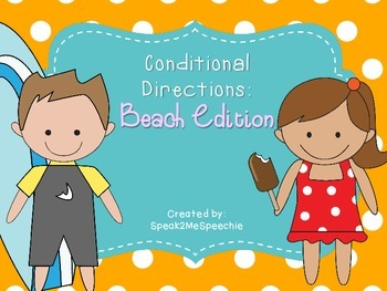 Freebie: Conditional Directions, Beach Edition! Speech Therapy Activity