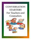 Freebie Conversation Starters For Teachers and Counselors