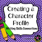 Freebie! Narrative Writing Skills: Creating A Character Profile