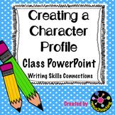 Freebie! Narrative Writing Skills: Creating a Character Pr