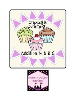 Freebie Cupcake Counting Addition to 5 and 6