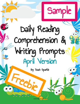 Freebie Daily Reading Comprehension and Writing Prompts Sample April Version