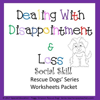 Dealing w/Loss Or Disappointment NO PPT Social Skill