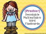 {Freebie!} Decodable Multisyllabic Word Flashcards