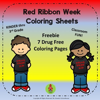 Freebie Drug Free Coloring Pages for Red Ribbon Week by Ms