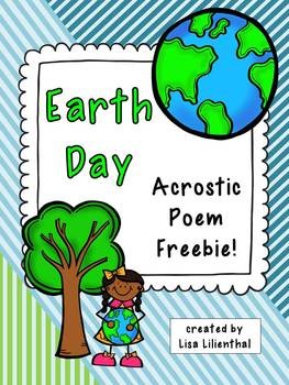 Earth Day Acrostic Poem Freebie By Lisa Lilienthal Tpt