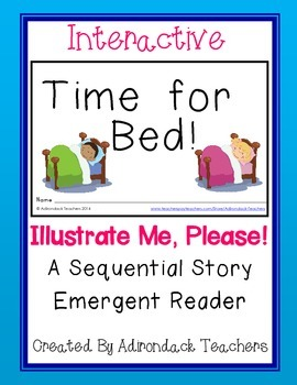 """Emergent Reader """"Time For Bed."""" An Interactive Sequential Story"""