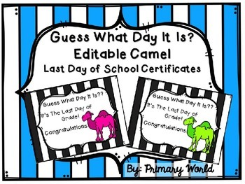 Freebie End of Year Editable Certificates Guess What Day It Is ? Camel Theme