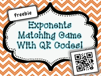 Freebie - Exponents Matching Game with QR Codes