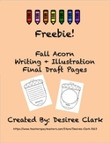 Freebie: Fall Acorn Writing and Illustration Final Draft Pages