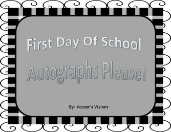 """Freebie First Day of School """"Autographs Please!"""""""