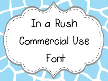 Freebie Font~ In a Rush~ Commercial or Personal Use