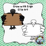 Freebie Friday 68: Crow with Sign Clip Art