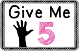 Give Me 5 Poster Set