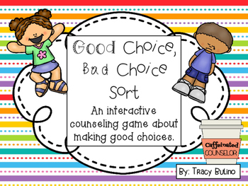 Freebie! Good Choices, Bad Choices