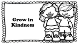 Freebie! Grow in Kindness