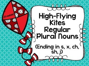 {Freebie} High-Flying Regular Plural Noun Kites: Ending in