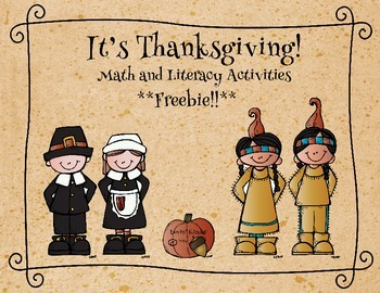 **Freebie** It's Thanksgiving! Math and Literacy Activities