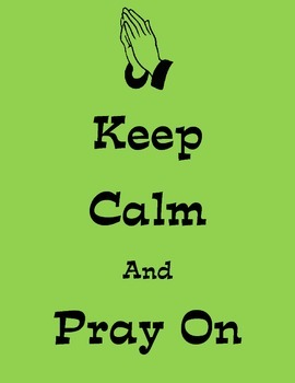 {Freebie} Keep Calm and Pray On Poster