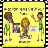Special Education Keep Your Hands Out Of Your Pants - Soci